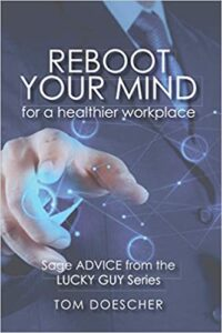 REBOOT YOUR MIND for a Healthier Workplace